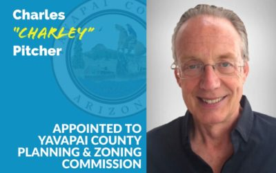 Charles Pitcher Appointed to Yavapai County Planning & Zoning Commission
